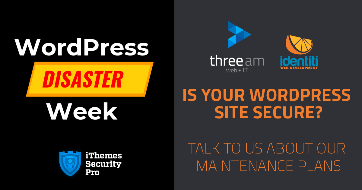 WordPress Disaster Week